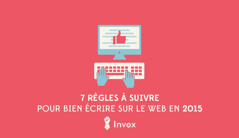 7-règles-à-suivre-pour-bien-écrire-sur-le-web-invox