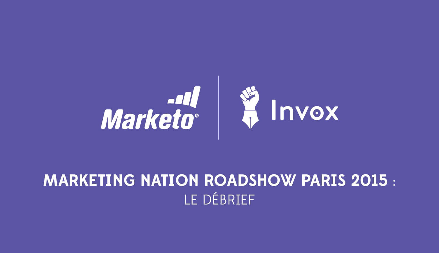 marketing-nation-roadshow-paris-2015-marketo-invox