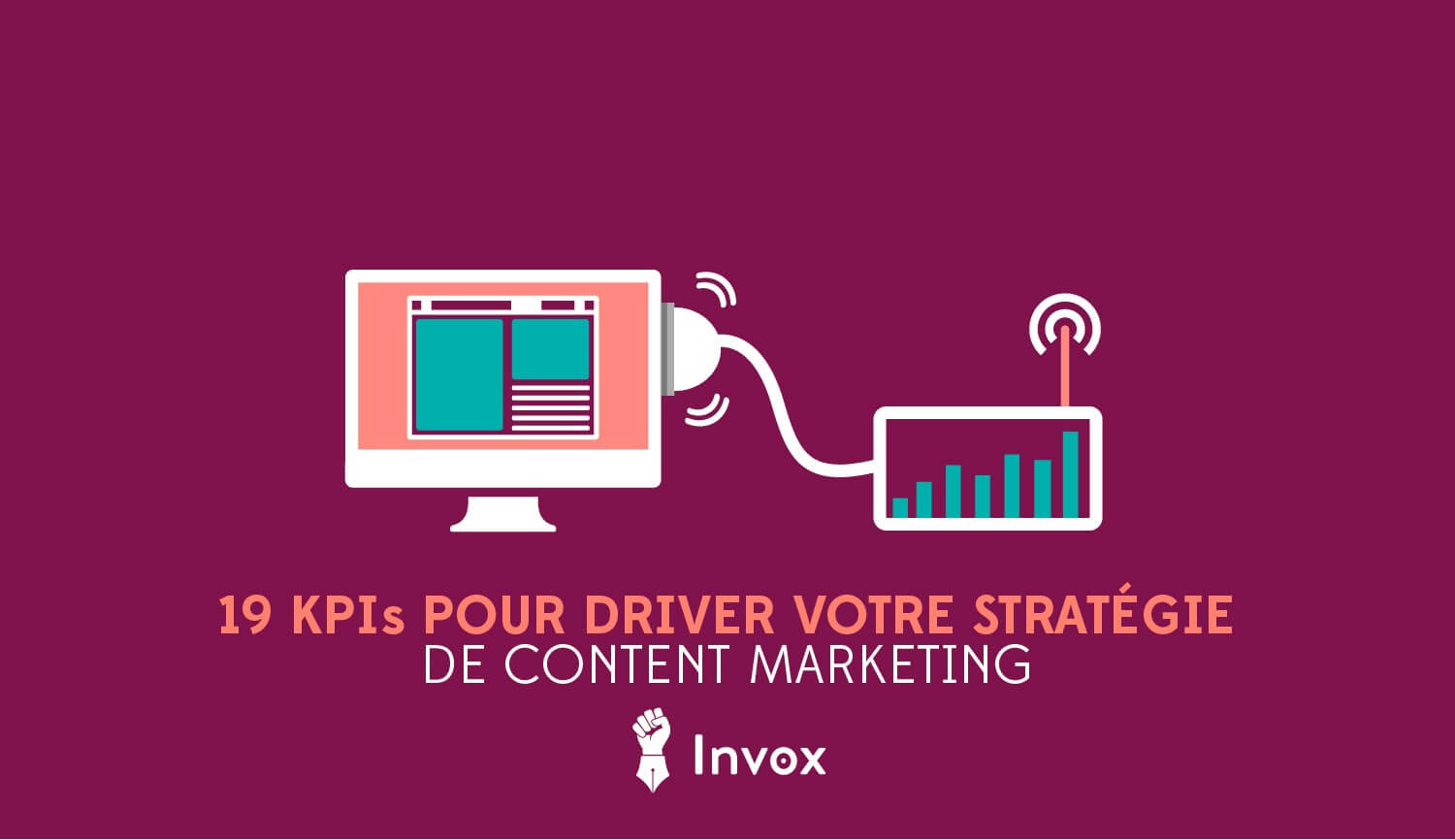 19-kpis-pour-driver-votre-strat__gie-de-content-_marketing-invox-blog1-04