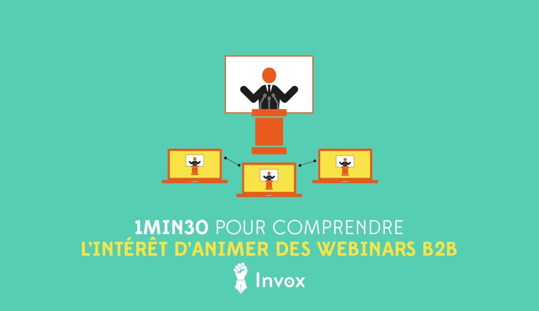 invox-blog-1min30-comprendre-interet-webinars-b2b