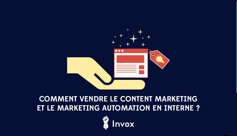 comment-vendre-content-marketing-et-marketing-automation-interne-invox-blog