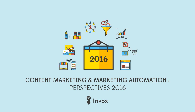 Une-année-de-Content-Marketing-&-marketing-automation-2016-prespectives-Guilhem-Bertholet-invox-blog2-01-01