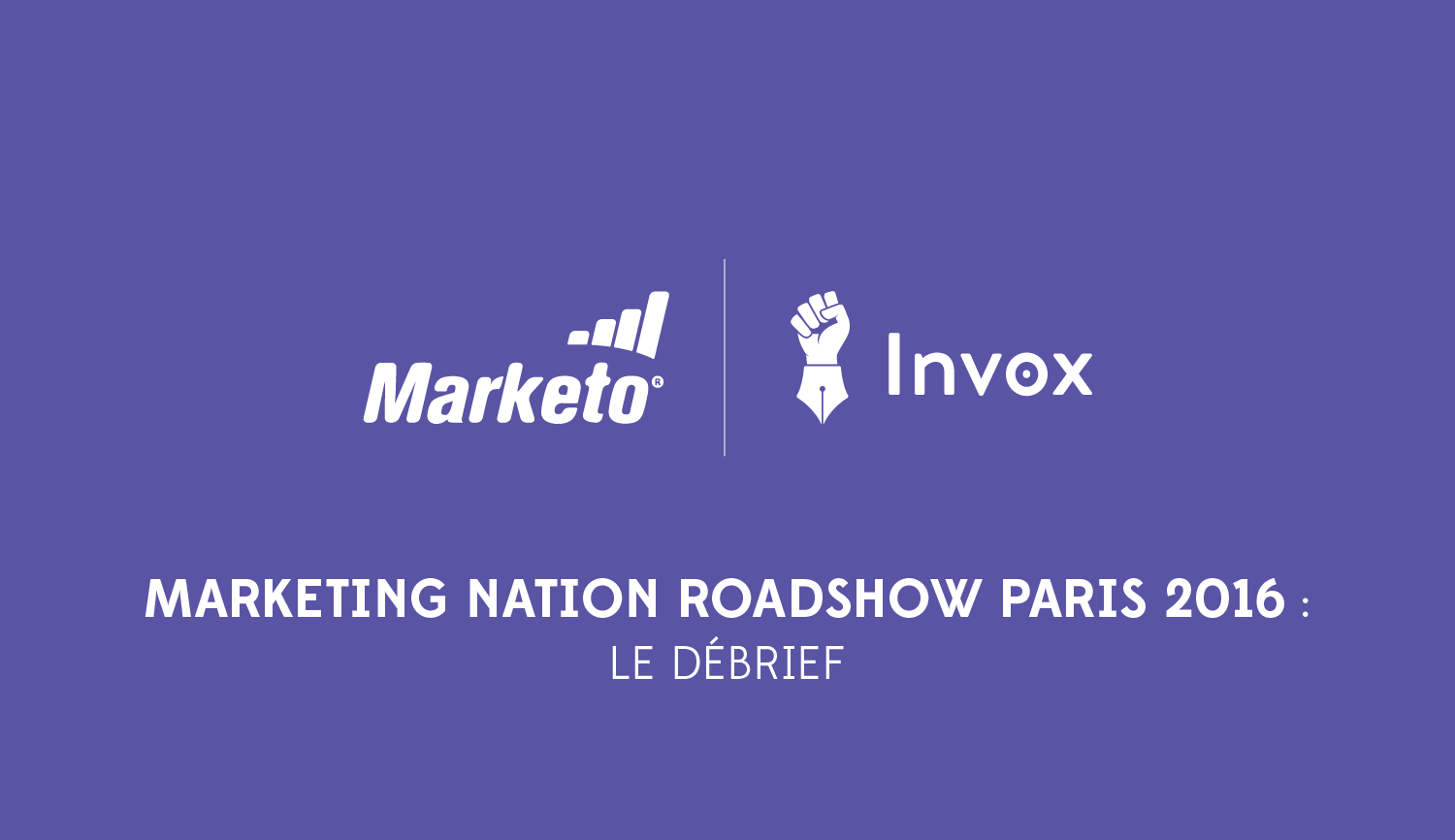 marketing-nation marketo paris 2016 invox
