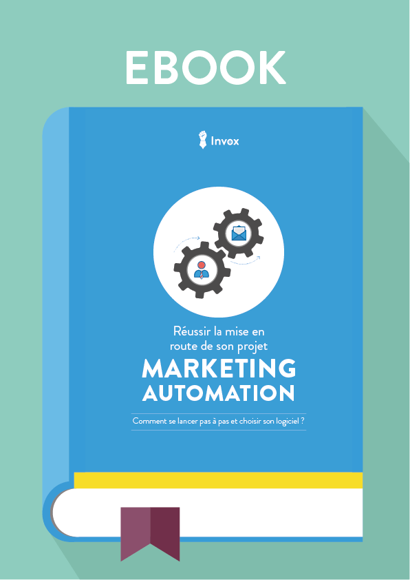 Ebook - Marketing Automation - Réussir son projet - By Invox