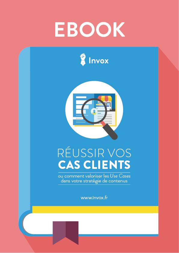 Nouvel ebook : Réussir vos Cas Clients