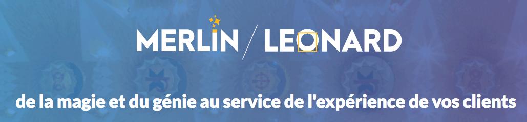 Merlin/Leonard : la magie et le génie au service de l'expérience client