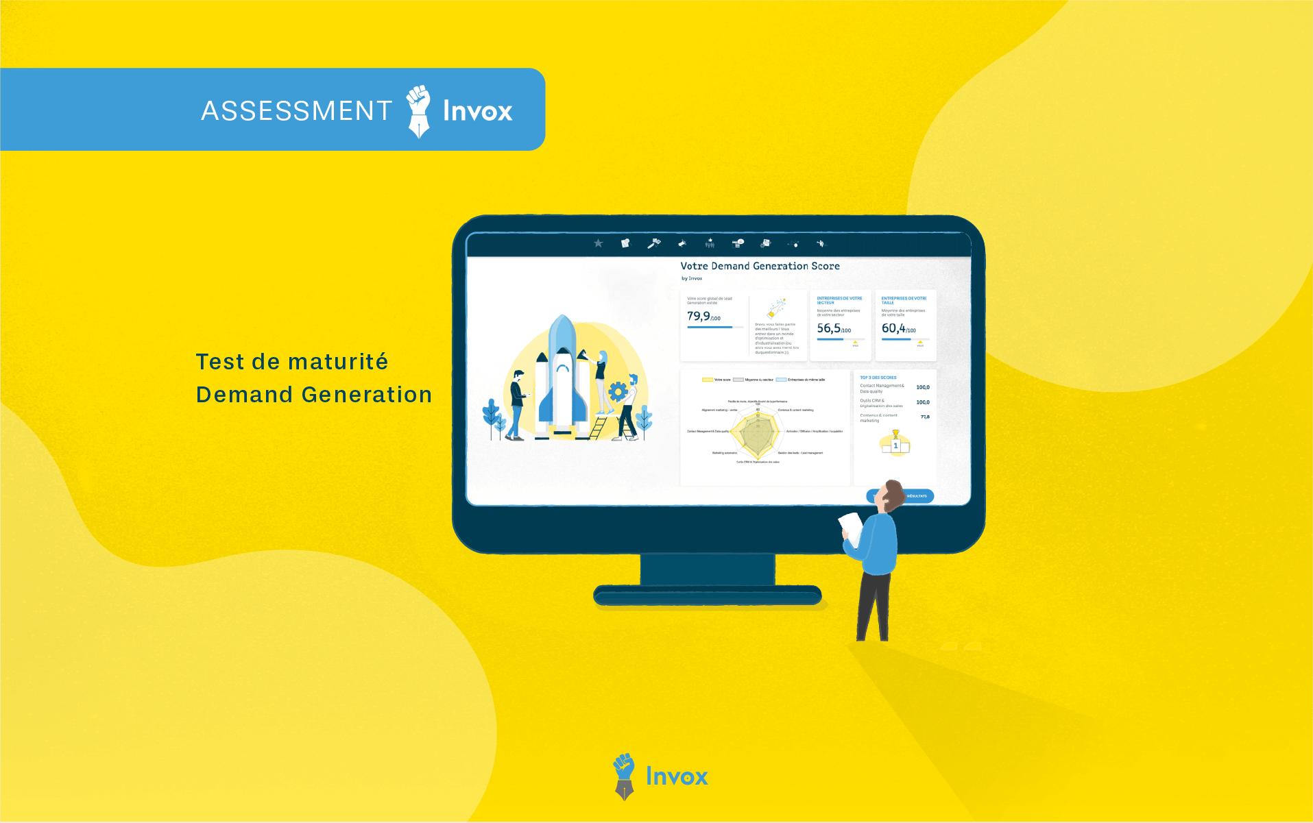 Calculez votre score sur les principales pratiques de la Demand Generation avec l'Assessment Invox!