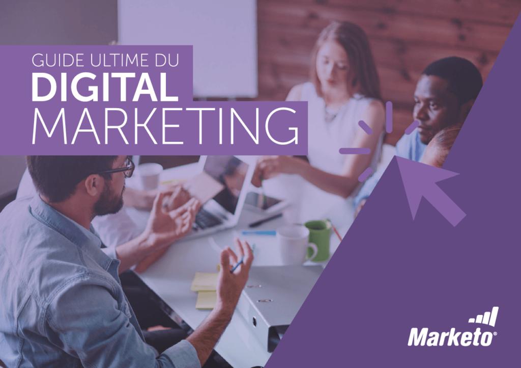 Marketo – Le guide ultime du digital marketing