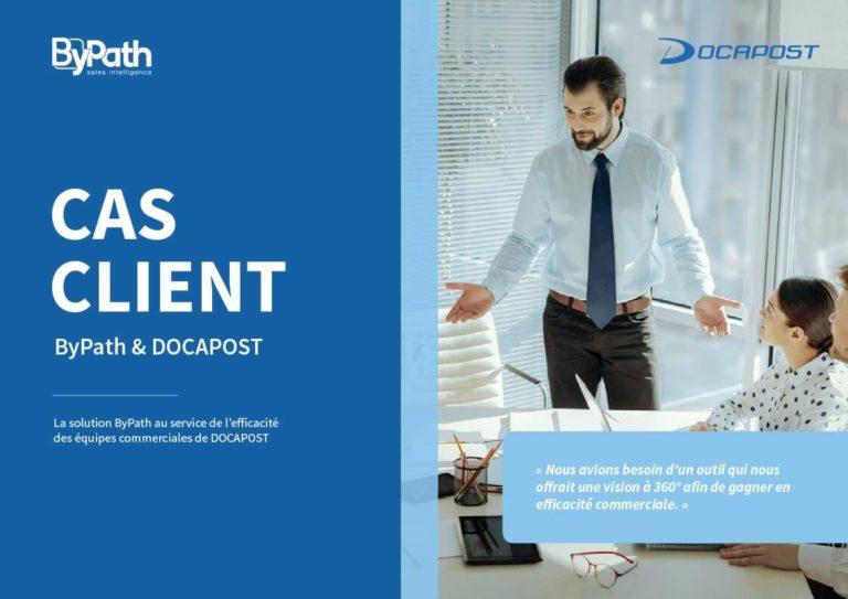 ByPath – Docapost : La solution ByPath au service de l'efficacité des équipes commerciales de Docapost