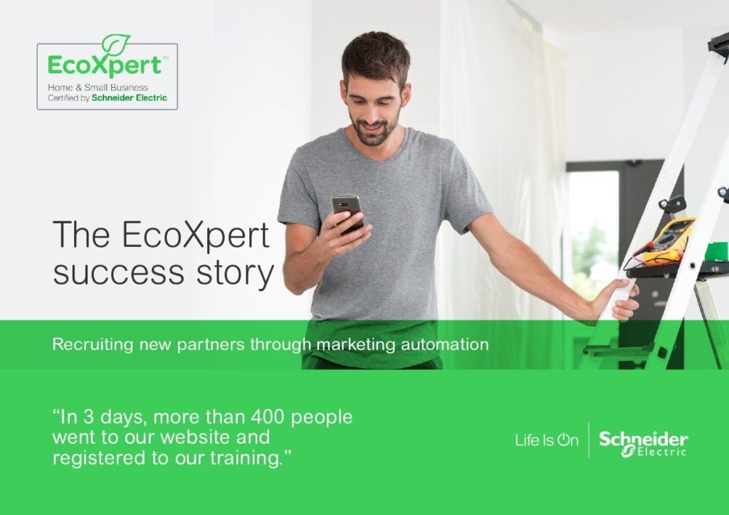 Schneider – The EcoXpert success story, recruiting new partners through marketing automation