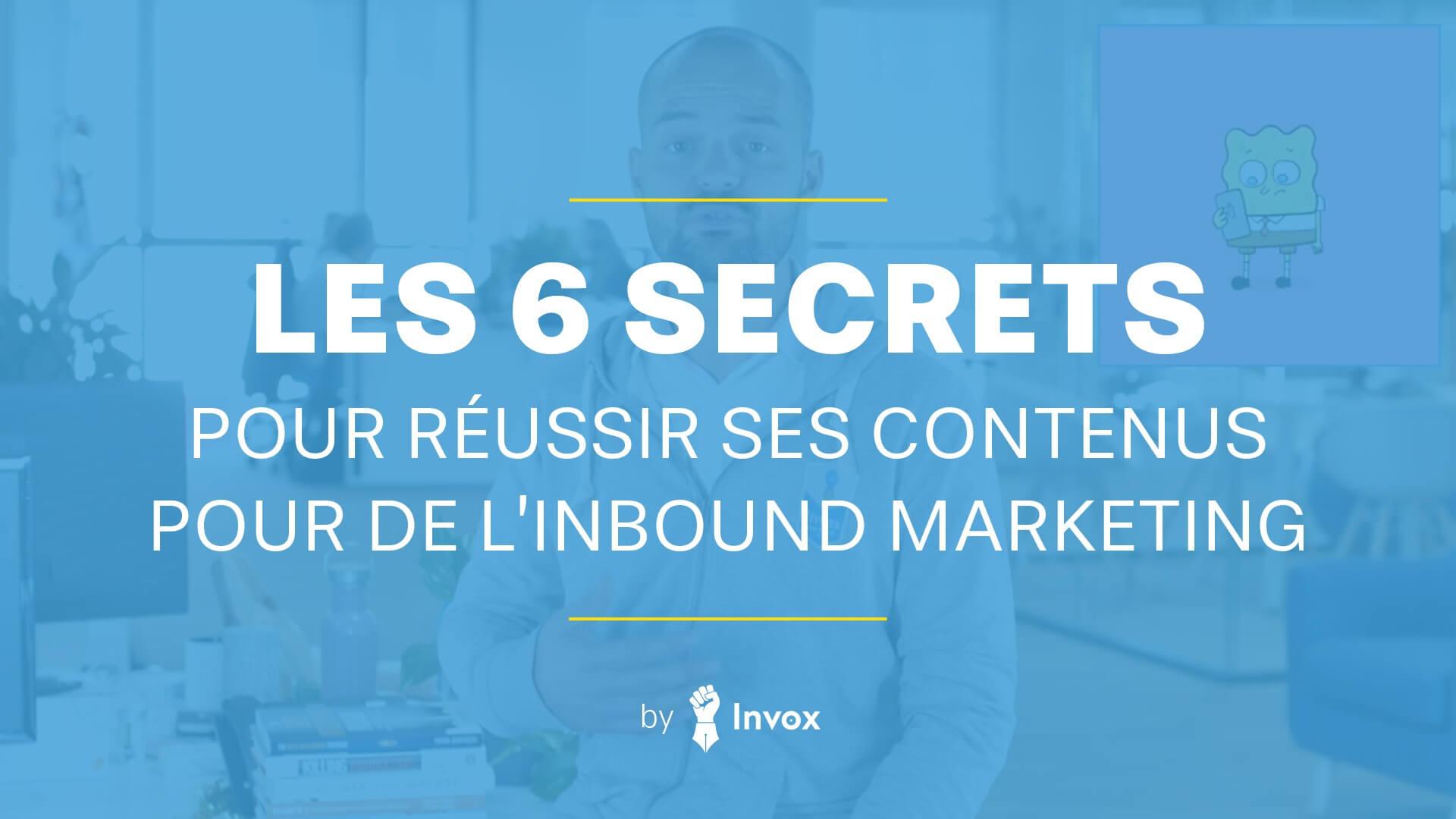 vidéo secrets contenus inbound marketing