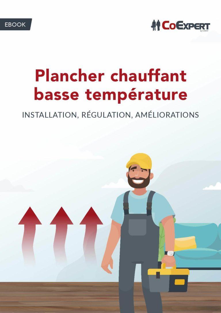 COMAP – Plancher chauffant basse température : installation, régulation, améliorations