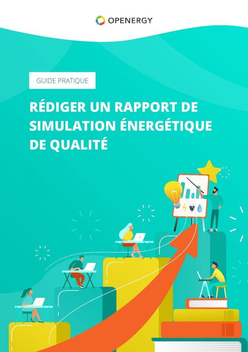 Openergy – Rédiger un rapport de simulation efficace