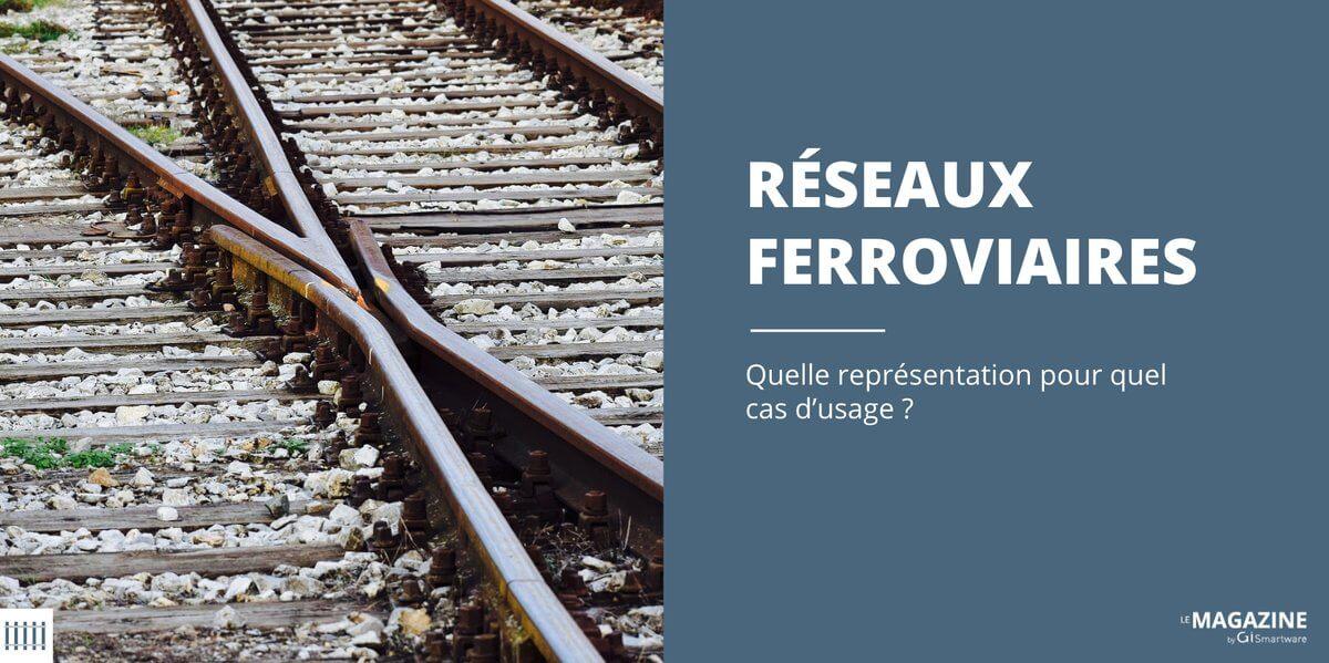GiSmartware – Les réseaux ferroviaires