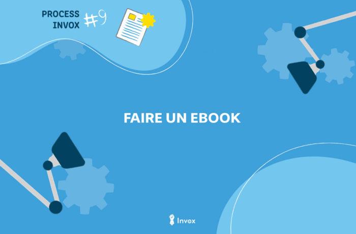 process invox faire des ebooks