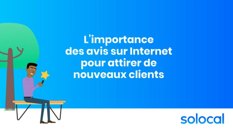 Solocal – L'importance des avis Internet pour attirer de nouveaux clients